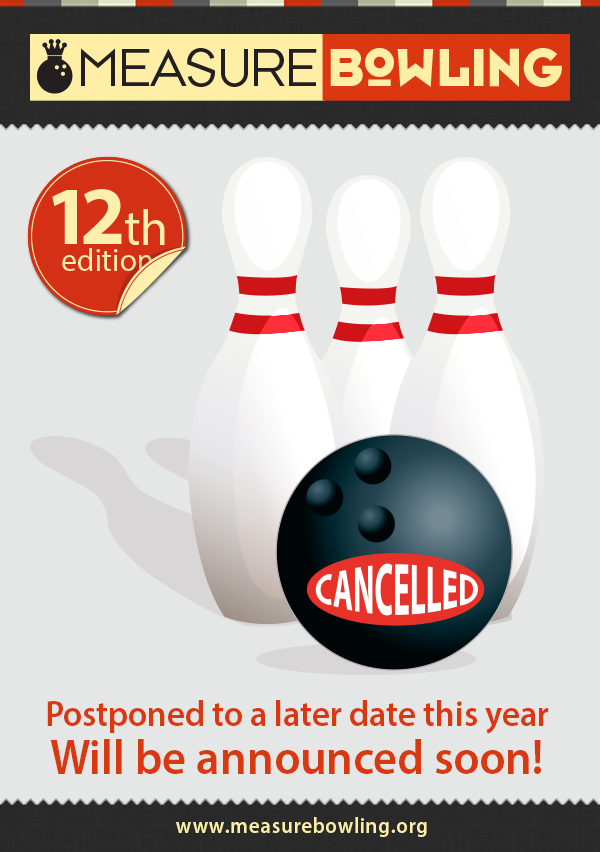 measurebowling cancelled